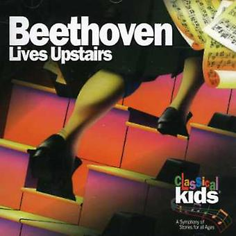 Classical Kids - Beethoven Lives Upstairs [CD] USA import