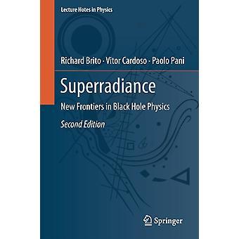 Superradiance by Brito & RichardCardoso & VitorPani & Paolo