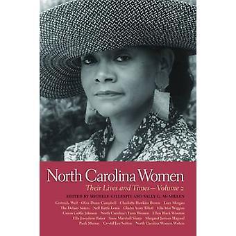 North Carolina kvinnor - deras liv och gånger - volym 2 av Michele Gill