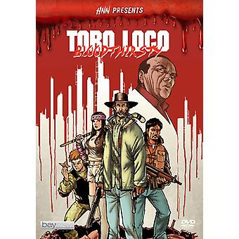 Hnn Presents: Toro Loco - Bloodthirsty [DVD] Usa tuonti