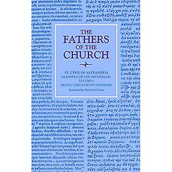 Glaphyra on the Pentateuch,� Volume 2: Exodus through Deuteronomy (Fathers of the� Church Series)