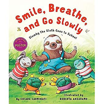 Smile, Breathe, and Go Slowly: Slumby the Sloth Goes to School