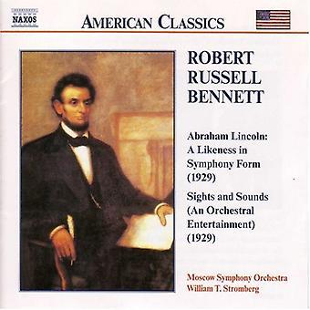 R.R. Bennett - Robert Russell Bennett: Lincoln: Likeness in Symphony [CD] USA import