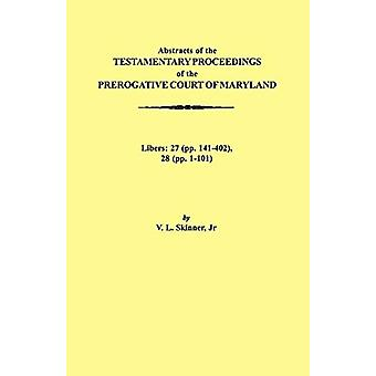 Abstraacts of the Testamentary Proceedings of the Prerogative Court o