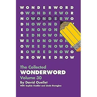Wonderword Volume 30 by David Ouellet - 9781449481483 Book