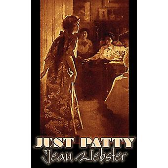 Just Patty by Jean Webster - Fiction - Girls & Women - People &am