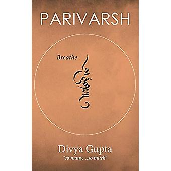 Parivarsh by Divya Gupta - 9781482869682 Book