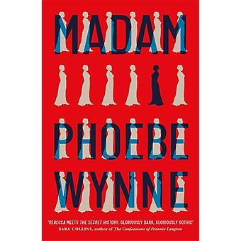 Madame por Phoebe Wynne