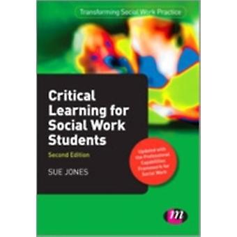 Kritiska lärande för socialt arbete studenter av Sue Jones