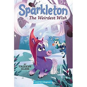 Sparkleton 4 El deseo más extraño HarperChapters