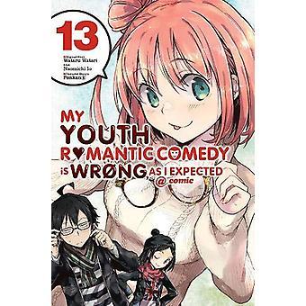 Min ungdomsromantiska komedi är fel, som jag förväntade mig @ Comic, Vol. 13 av Naomichi Io, Wataru Watari (Paperback, 2020)