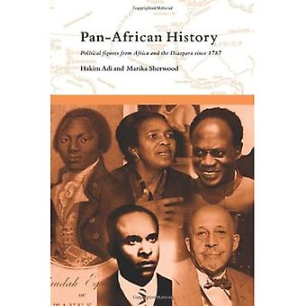 Pan-African History: Political Figures from Africa and the Diaspora Since 1787