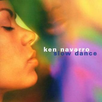 Ken Navarro - Slow Dance [CD] USA import