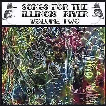 Lauluja Illinois River II - kappaleita Illinois River II [CD] USA-tuonti