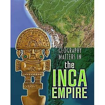 Questioni di geografia nell'Impero Inca da Melanie Waldron