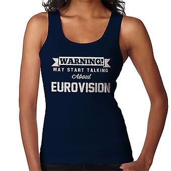Ostrzeżenie może zacząć mówić o Eurowizji kobiet kamizelka