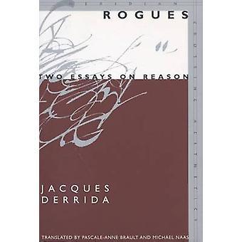 Schurken - zwei Essays auf Grund von Jacques Derrida - Pascale-Anne Brault