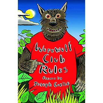 Werewolf Club Rules! - And Other Poems by Joseph Coelho - 978184780452