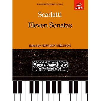 Eleven Sonatas - Easier Piano Pieces 66 by Domenico Scarlatti - Howard