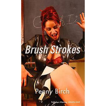 Pinselstriche von Penny Birch - 9780352340726 Buch