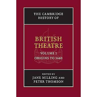 Brittiläinen teatteri - Volume 1 Jane jauhamalla - Cambridge-historia