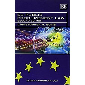 Zamówień publicznych w UE prawa (2 Revised edition) przez Christopher H. Bov