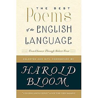 Die besten Gedichte der englischen Sprache: von Chaucer durch Robert Frost