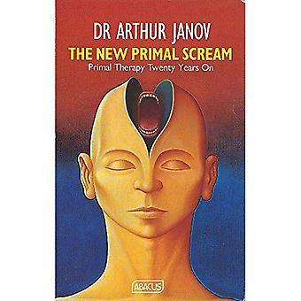 The New Primal Scream (Abacus Books)