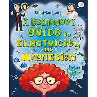 En nybörjares Guide till elektricitet och Magnetism