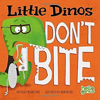 Lille Dinos bider ikke