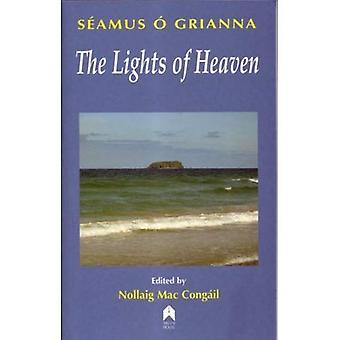 The Lights of Heaven: Stories and Essays