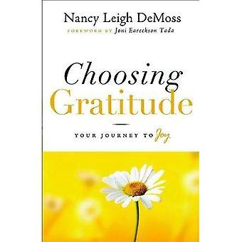 Att välja tacksamhet: Resan till glädje