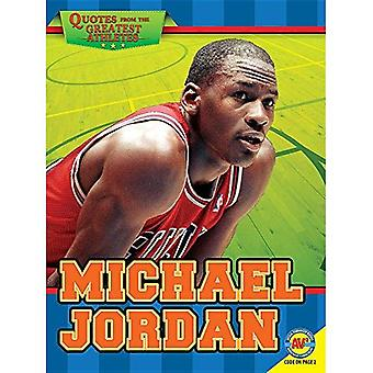 Michael Jordan (Quotes from� the Greatest Athletes)