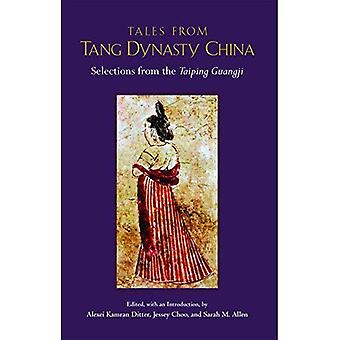 Cuentos de China de la dinastía Tang: selecciones de los Taiping Guangji