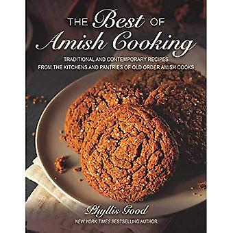 The Best of Amish Cooking:� Traditional and Contemporary Recipes from the Kitchens and Pantries of Old Order Amish Cooks