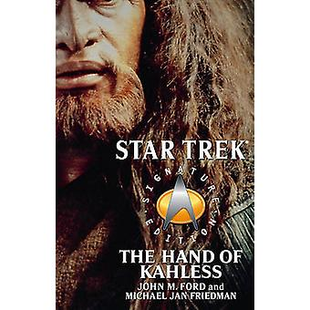 The Star Trek Signature Edition The Hand of Kahless by Ford & John M.