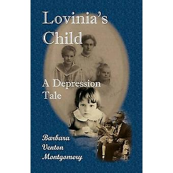 Lovinias bambino A depressione racconto di Montgomery & Barbara Venton