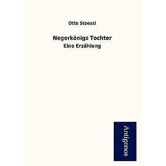 Negerk Nigs Tochter by Stoessl & Otto