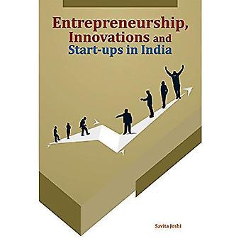 Entreprenörskap, innovationer & nystartade företag i Indien