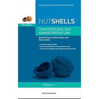 Nutshells Constitutional and Administrative Law (10th edition) by Rho