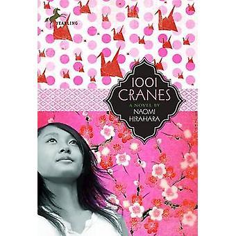 1001 Cranes by Naomi Hirahara - 9780440422341 Book