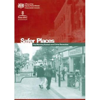 Safer Places - The Planning System and Crime Prevention - 978072773261