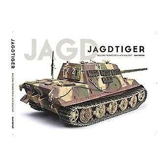Jagdtiger - Building Trumpeter's 1 -16th Scale Kit by Sam Dwyer - 97809