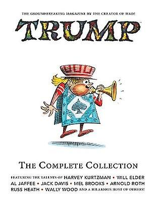 Trump - The Complete Collection - Essential Kurtzman Volume 2 by Will E