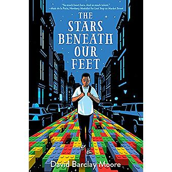 The Stars Beneath Our Feet by David Barclay Moore - 9781524701246 Book