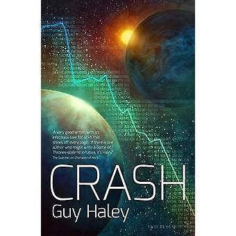The Crash by Guy Haley - 9781781081204 Book