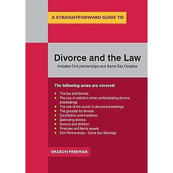 A Straightforward Guide To Divorce And The Law by Sharon Freeman - 97