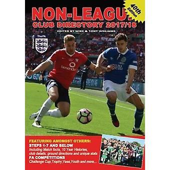 Non-League Club Directory 2017-18 by Mike Williams - 9781869833749 Bo