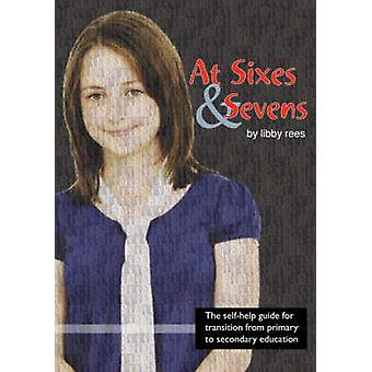 At Sixes and Sevens by Libby Rees - 9781905517190 Book