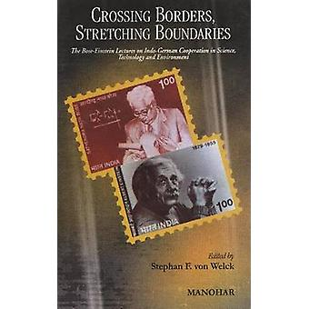 Crossing Borders - Stretching Boundaries - The Bose-Einstein Lectures